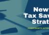 New Tax Savings Strategies for 2019