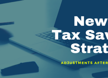 New Tax Savings Strategies for 2019