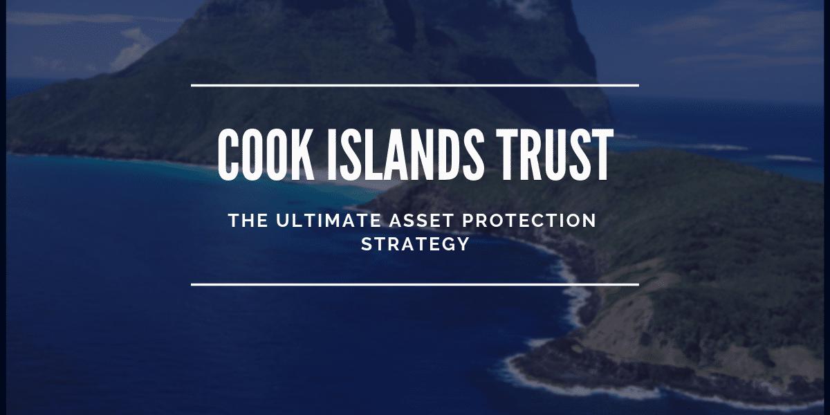 Cook Islands trust explained