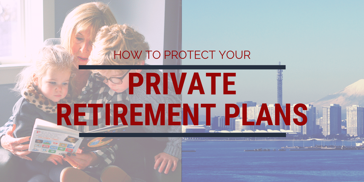 Private Retirement account protection guide